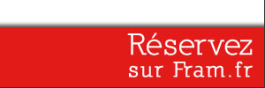 Réservez sur Fram.fr